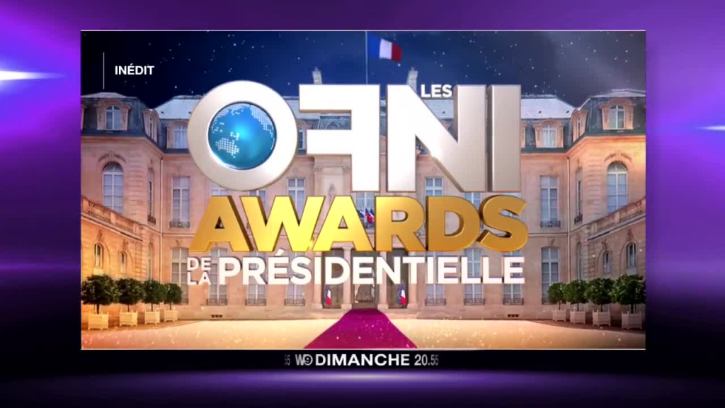 Les ofni awards de la presidentielle 12 03 17 reference